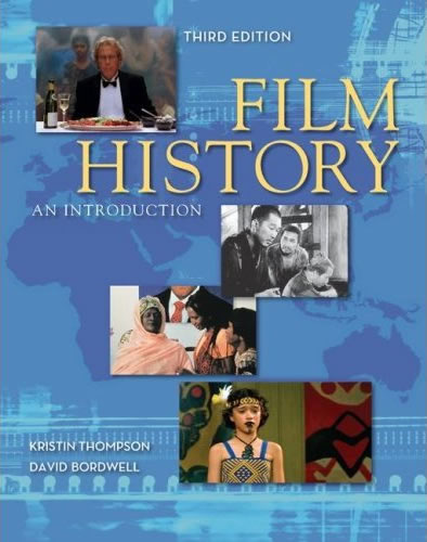 Davidbordwell books full sizekristin thompson and i grew concerned that film history textbooks didnt reflect the growing scholarship in the field particularly on early film fandeluxe Images