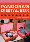 Pandora's Digital Box